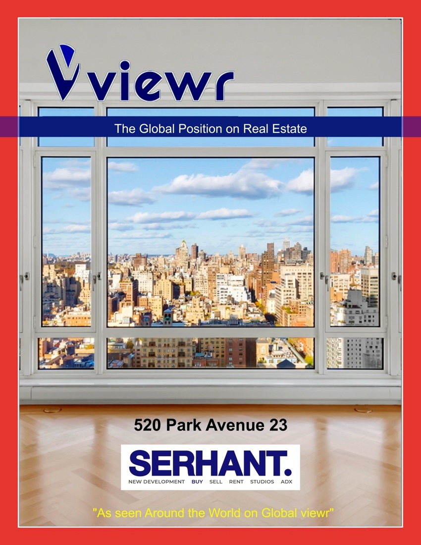 Global viewr Magazine Ryan Serhant 520 Park Avenue New York 100