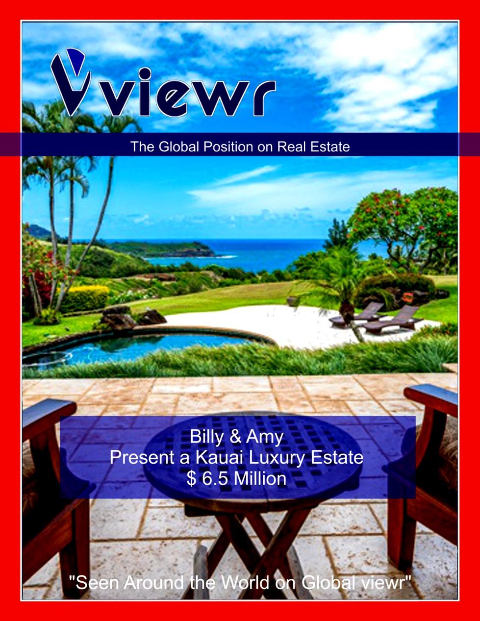 Global viewr Magazine L Billy & Amy Hawaii Kauai Luxury Estate