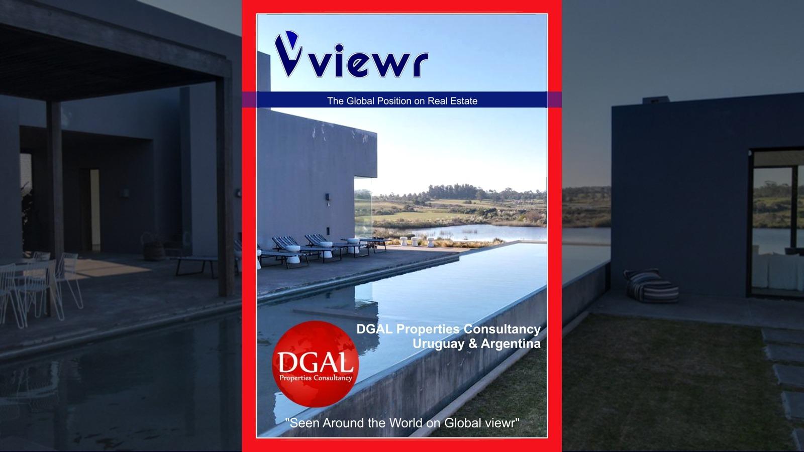 Global viewr Magazine DGAL Consultancy Argentina Uruguay Five Blocks Luxury Villa