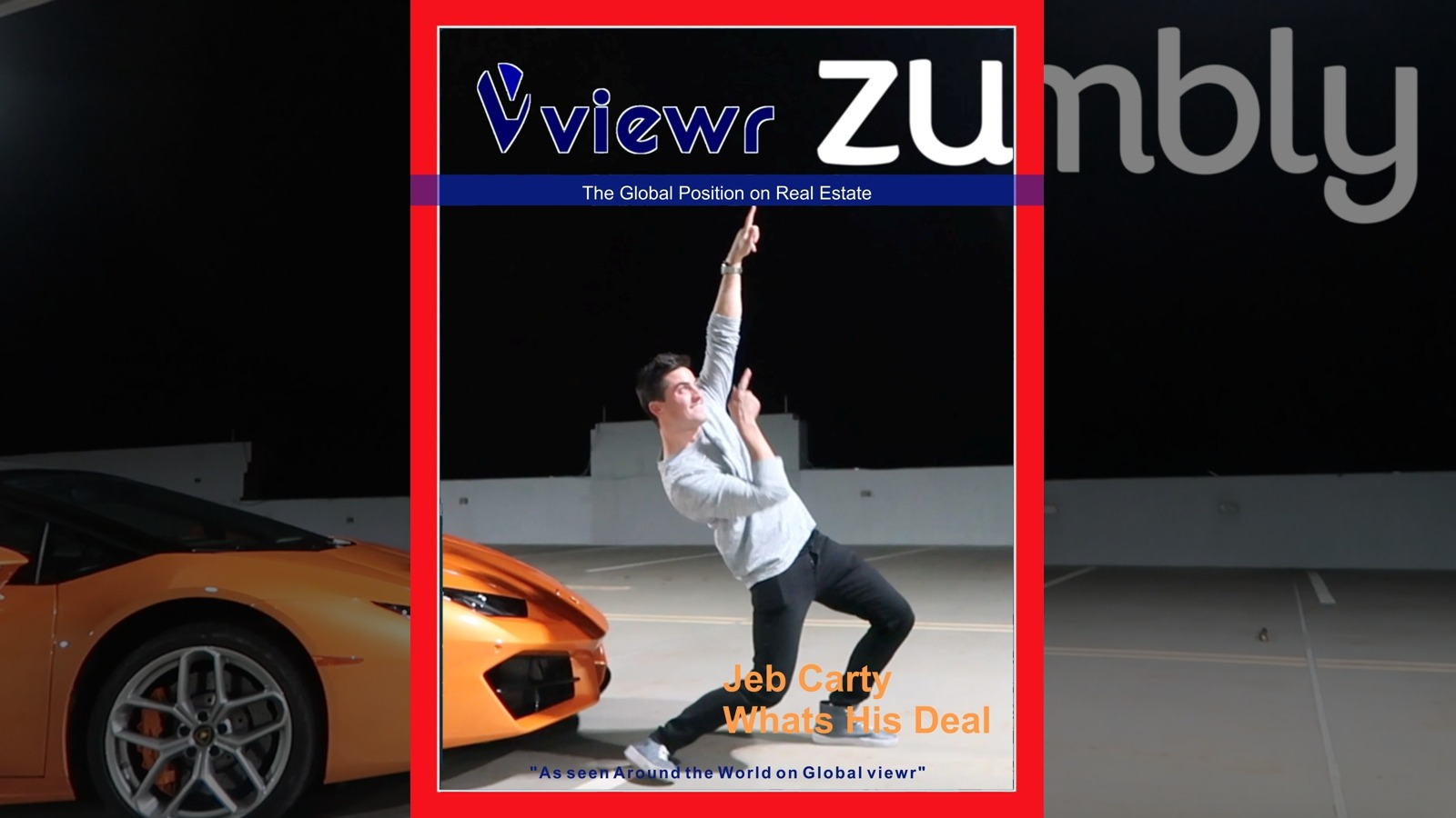 Global viewr Magazine Jeb Carty Whats His Deal