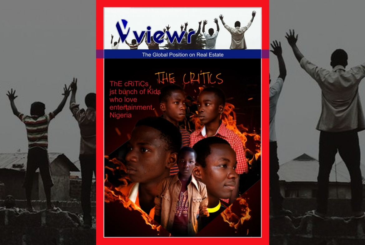 Global viewr Magazine The Critics Just a Bunch of Kids Who Love Entertainment Nigeria Slide